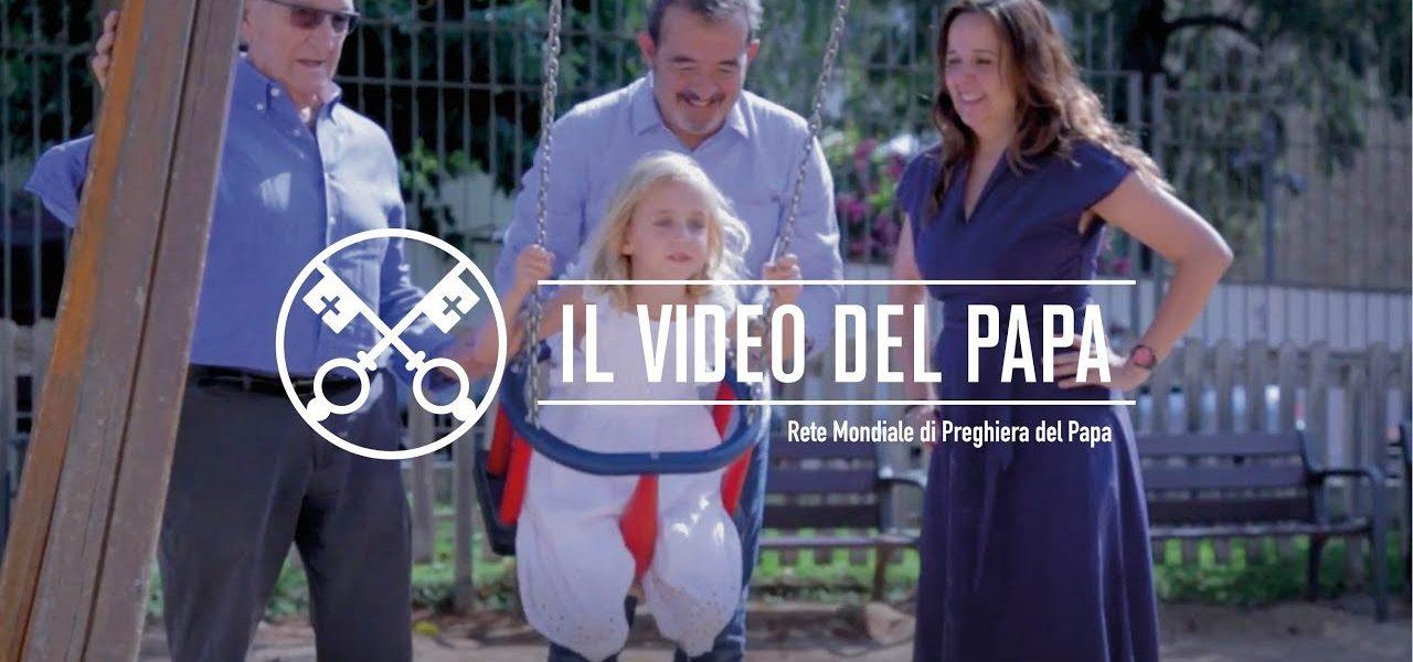 Le famiglie, un tesoro - Il Video del Papa - Agosto 2018