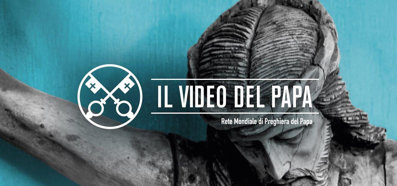 Compassione per il mondo – Il Video del Papa di Giugno 2020 1